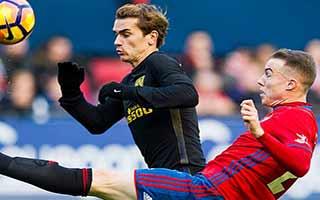 Osasuna vs Atletico Madrid