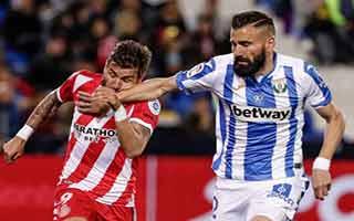 Leganes vs Girona